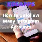 How to Unfollow Many Instagram Accounts
